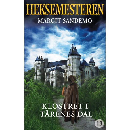 Heksemesteren 13 - Klostret i Tårernes dal: Klostret i Tårernes dal