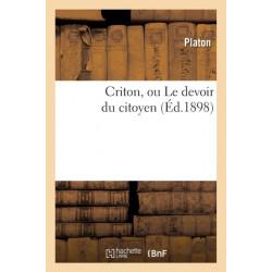 Criton, Ou Le Devoir Du Citoyen (Ed.1898)