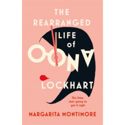 The Rearranged Life of Oona Lockhart