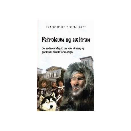Petroleum og sæltran: Om Eskimoen Mayak, der kom på besøg og gjorde mon tossede far rask igen