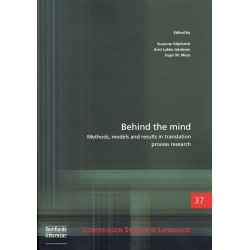 Behind the mind: Methods, models and results in translation process research