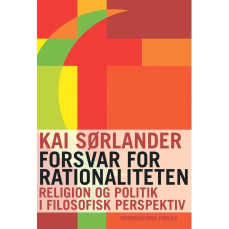 Forsvar for rationaliteten: Religion og politik i filosofisk perspektiv