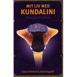 Mit liv med kundalini (slange-kraften): Gopi Krishna s selvbiografi