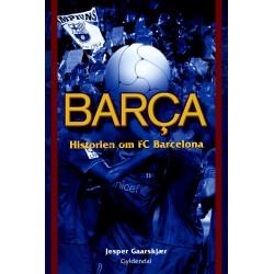 Barça: Historien om FC Barcelona