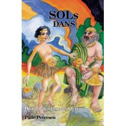 SOLS DANS - Høvdingens træl - pige i bronzealderen: Høvdingens træl