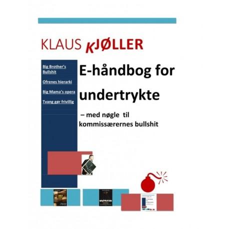 E-håndbog for undertrykte - med nøgle til kommissærernes bullshit