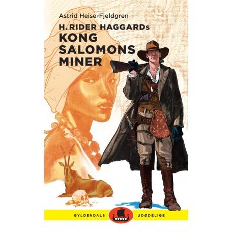 H. Rider Haggards Kong Salomons miner