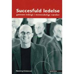 Succesfuld ledelse: gennem indsigt i menneskelige værdier