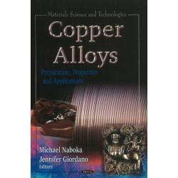Copper Alloys: Preparation, Properties & Applications