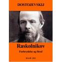 Raskolnikov: Forbrydelse og straf