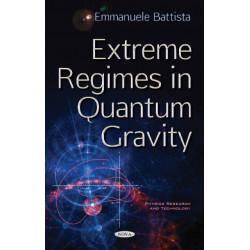 Extreme Regimes in Quantum Gravity