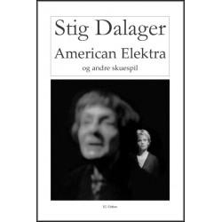 American Elektra og andre skuespil