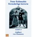 Peter Schlemihls forunderlige historie