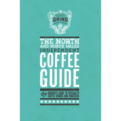 The North and North Wales Independent Coffee Guide: No 4