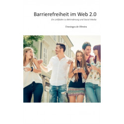 Barrierefreiheit im Web 2.0: Ein Leitfaden zu Behinderung und Social Media
