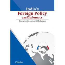 India's Foreign Policy & Diplomacy: Emerging Scenario & Challenges