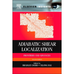 Adiabatic Shear Localization: Frontiers and Advances