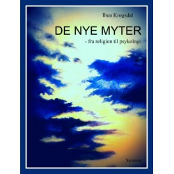 De nye myter: - fra religion til psykologi