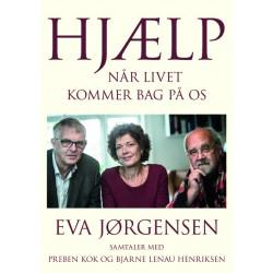 Hjælp - når livet kommer bag på os: Samtaler med Bjarne Lenau Henriksen og Preben Kok