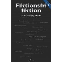 Fiktionsfri fiktion: Om den nyvirkelige litteratur