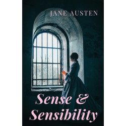 Sense and Sensibility: A romance novel by Jane Austen (unabridged)