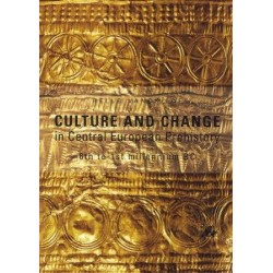 Culture and change: in Central European Prehistory