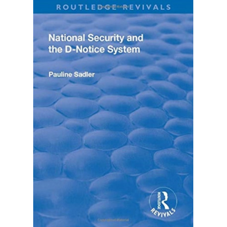National Security and the D-Notice System