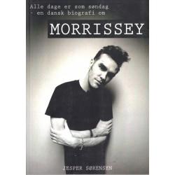 Alle dage er som søndag: En dansk biografi om Morrissey