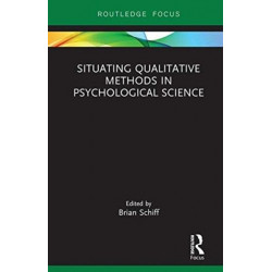 Situating Qualitative Methods in Psychological Science