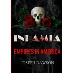 INFAMIA: Empires In America