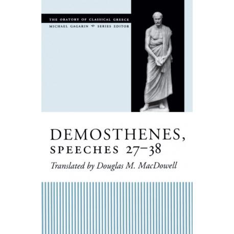 Demosthenes, Speeches 27-38
