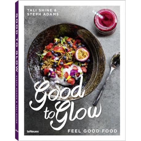 Good to Glow: Feel-Good Food