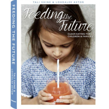 Feeding the Future: Clean Eating for Children and Families
