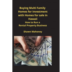 Buying Multi Family Homes for Investment with Homes for sale in Hawaii: How to Run a Rental Property Business