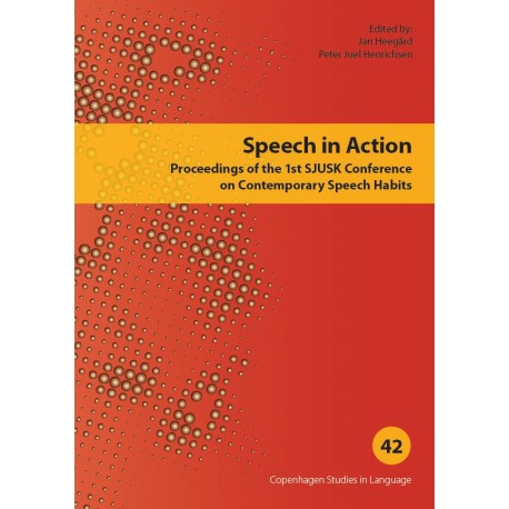 Speech in Action: Proceedings of the 1st SJUSK Conference on Contemporary Speech Habits
