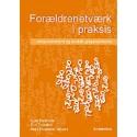 Forældrenetværk i praksis: Empowerment og socialt gruppearbejde