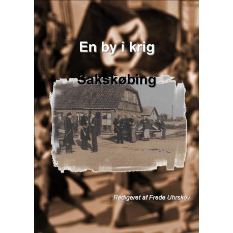 En by i krig - Sakskøbing