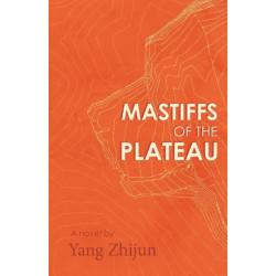 Mastiffs of the Plateau