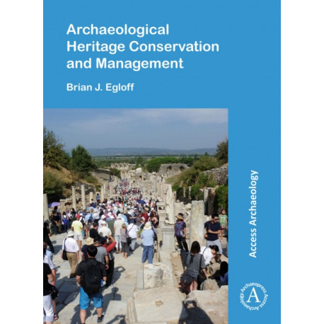 Archaeological Heritage Conservation and Management