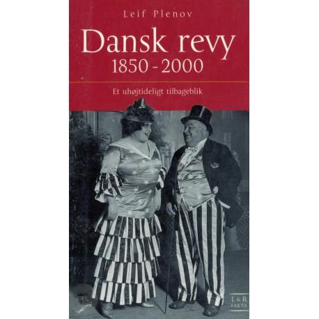 Dansk Revy 1850-2000 - et uhøjtideligt tilbageblik
