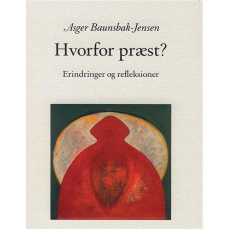 Hvorfor præst - Erindringer og refleksioner