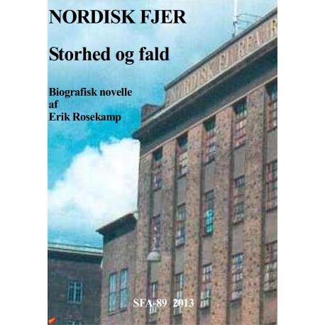 Nordisk Fjer: Storhed og fald