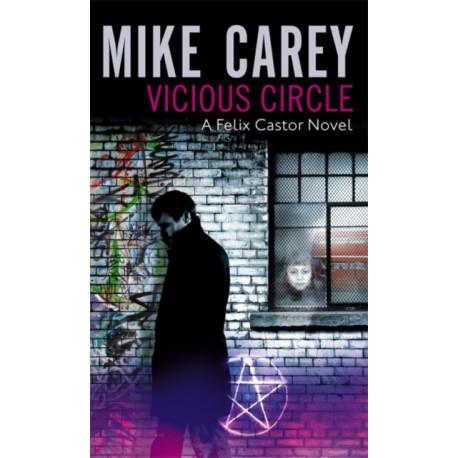 Vicious Circle: A Felix Castor Novel, vol 2
