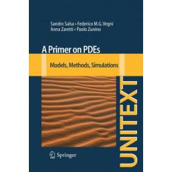 A Primer on PDEs: Models, Methods, Simulations
