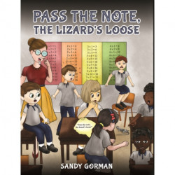Pass the Note, the Lizard's Loose
