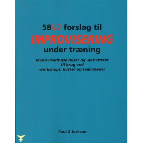 58½ Forslag til improvisering under træning