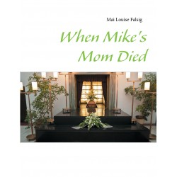 When Mike's Mom Died