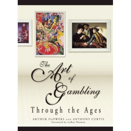 The Art of Gambling: Through the Ages