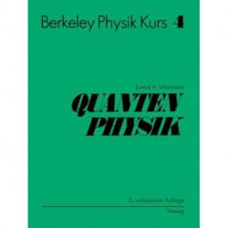 Berkeley Physik Kurs: Band 4: Quantenphysik
