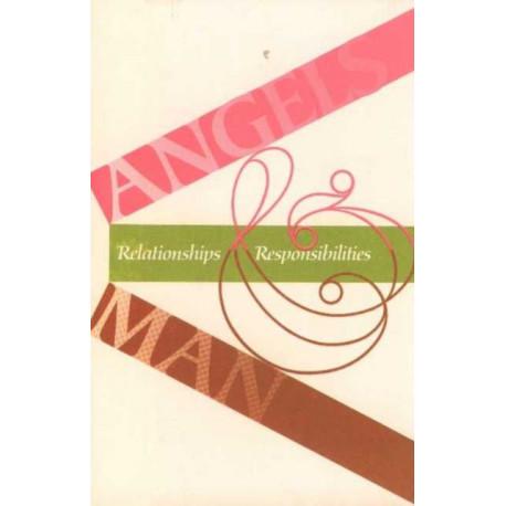 Angels & Man: Relationships & Responsibilities